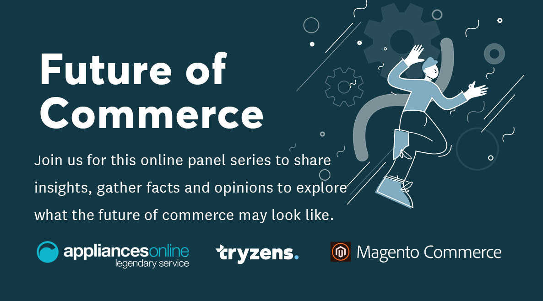 Future of Commerce: Appliances Online